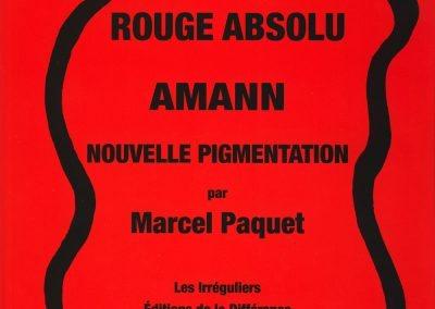 Rouge Absolu, Amann